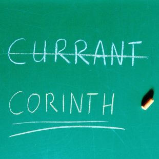 Currants and Corinths – about the importance of spelling